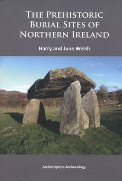 the-prehistoric-burial-sites-of-northern-ireland-book-cover-2014